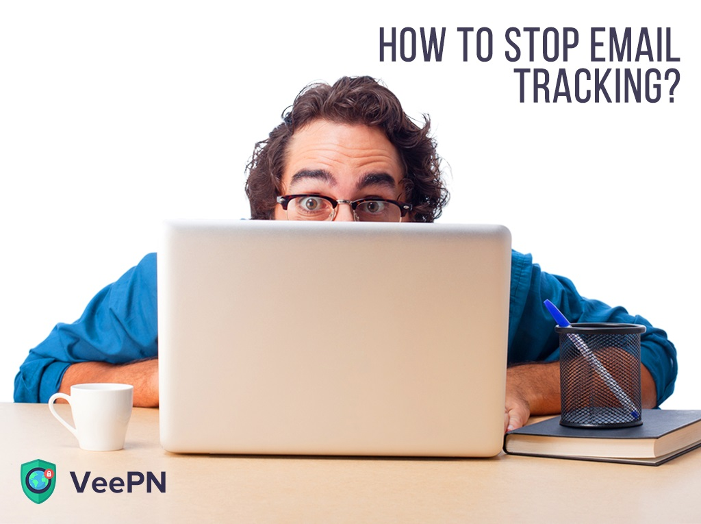 how to stop email tracking