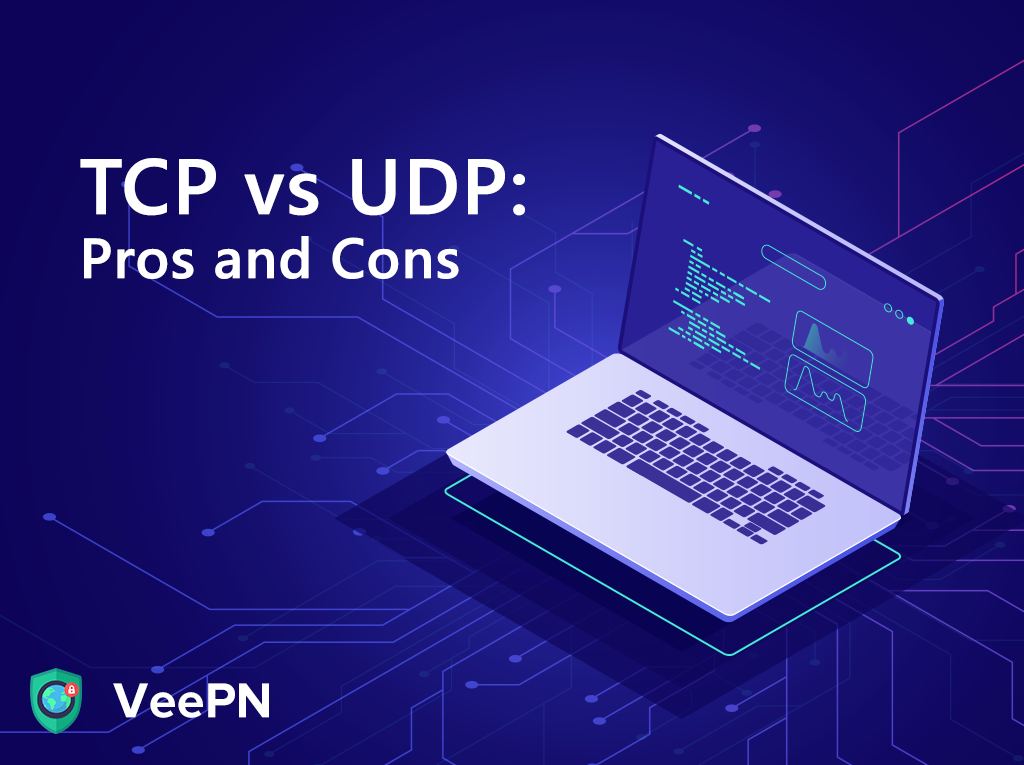 TCP or UDP which is better